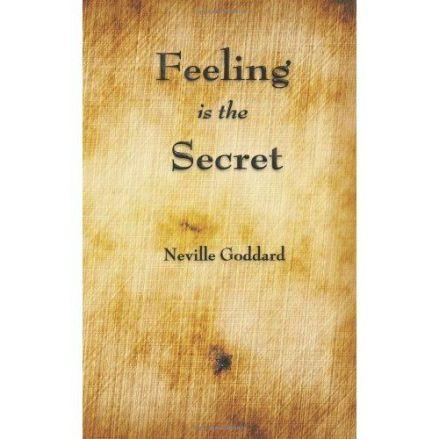 Feeling is the secret_Neville Goddard