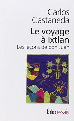 Carlos Castaneda-voyage à Ixlan