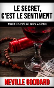 le-secret-cest-le-sentiment_neville-goddard_couverture