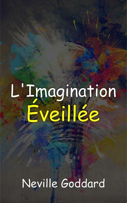L'Imagination Eveillée